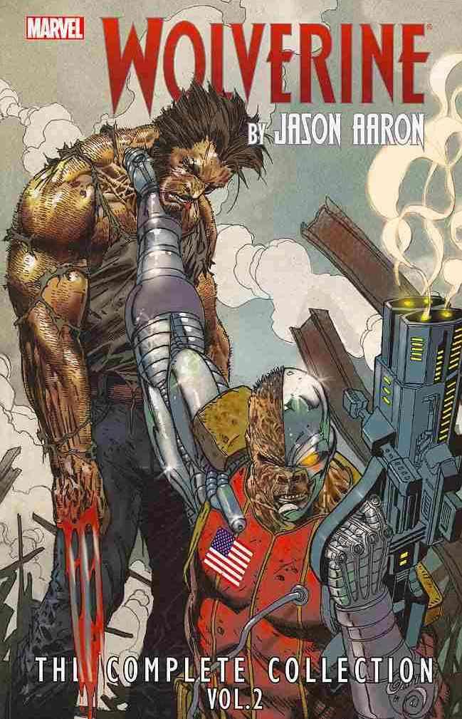 Wolverine by Jason Aaron By Aaron, Jason/ Ribic, Esad (ILT)/ Paquette, Yanick (ILT)/ Smith, C. P. (ILT)/ Garney, Ron (ILT)