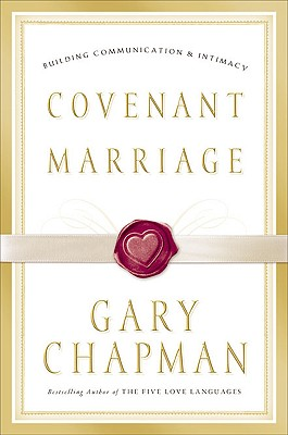 Covenant Marriage By Chapman, Gary D.